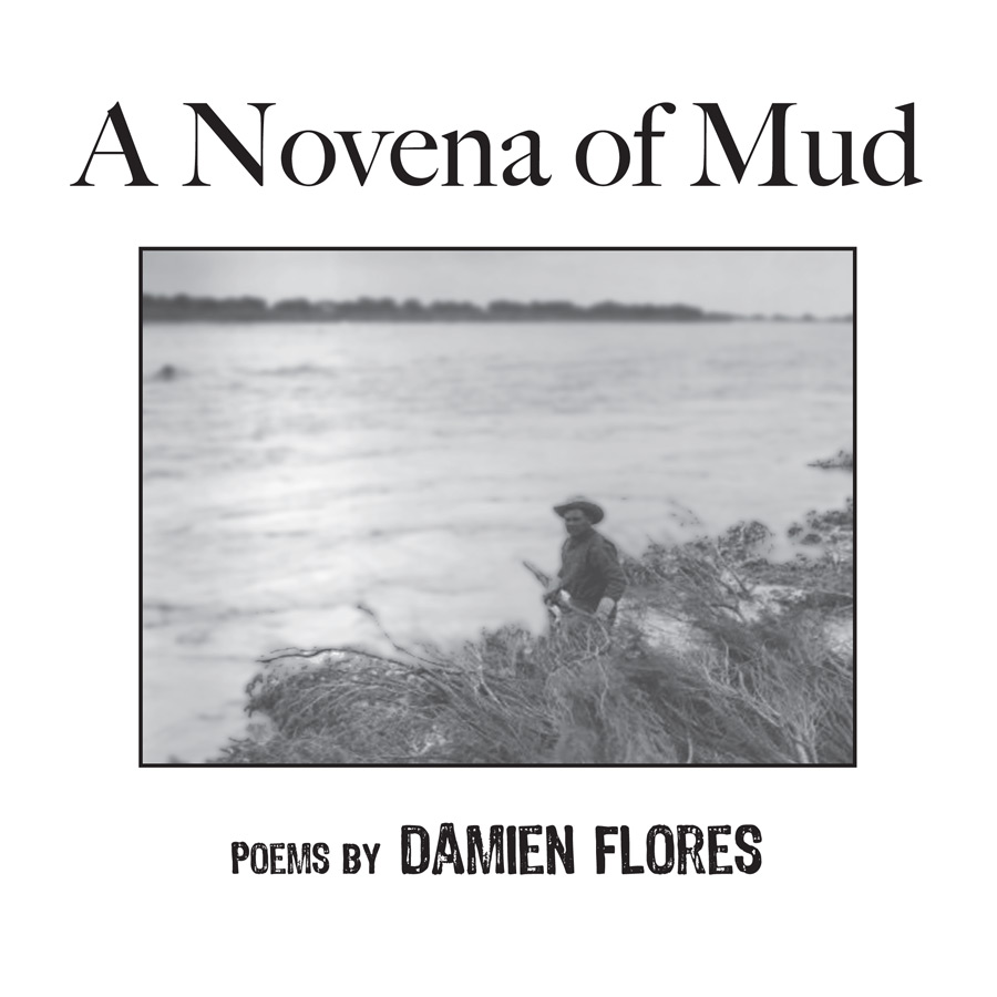 A Novena of Mud